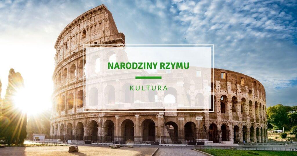 Narodziny Rzymu święto 21 kwietnia