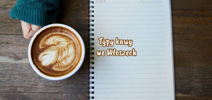 Rodzaje kawy weWłoszech