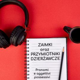 Webinar 12.03.2020 – Zaimki i przymiotniki dzierżawcze