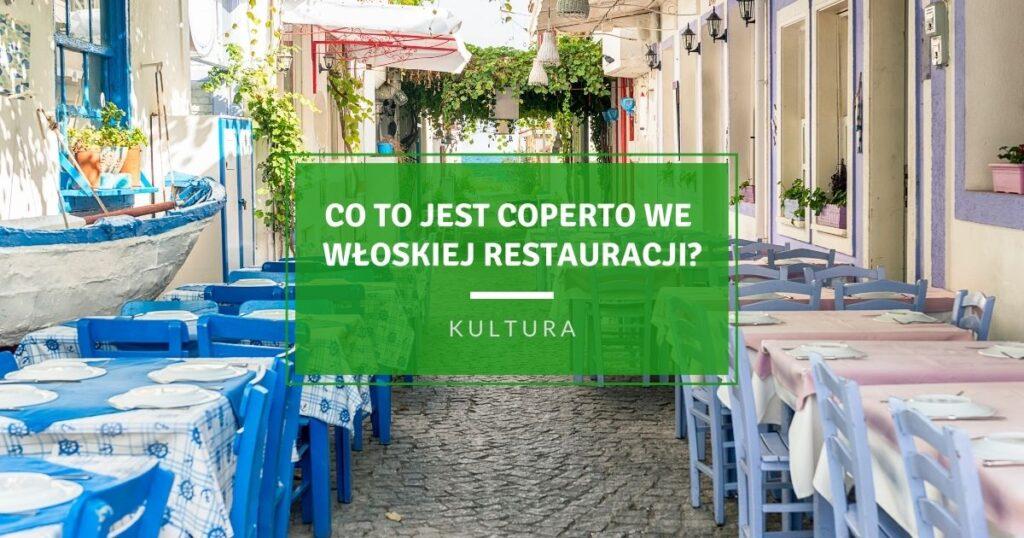 Co to jest Coperto we włoskiej restauracji