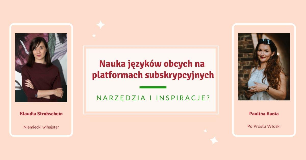 Jak się uczyć języków obcych z platform subskrypcyjnych